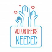 Volunteers Needed Banner Design. Vector Illustration For Charity, Volunteer Work, Community Assistan poster
