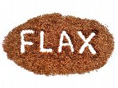 Flax Seed Heap With Word Flax Isolated. Flaxseed Pile On White Background. Closeup Macro Organic Fla poster