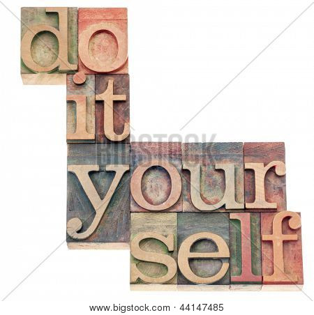 do it yourself, popular culture phrase - isolated text in vintage letterpress wood type printing blocks