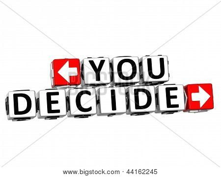 3D You Decide Button Click Here Block Text