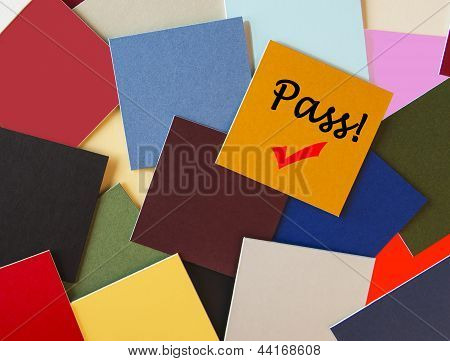 Pass! Success / Succeed - Sign For Business Concept Series Or Exam / Interview