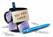 Losing Job Concept, Unemployment, You Are Fired.