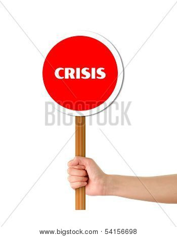 Hand Holding Crisis Red Sign