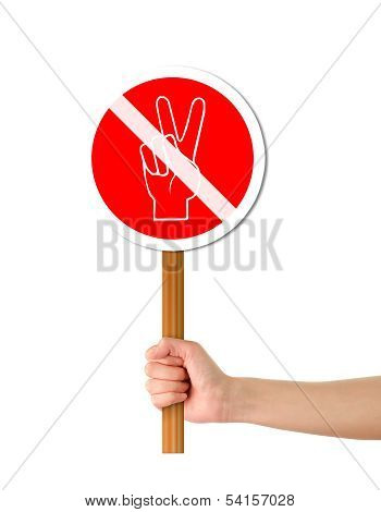 Hand Holding No Peace Red Sign