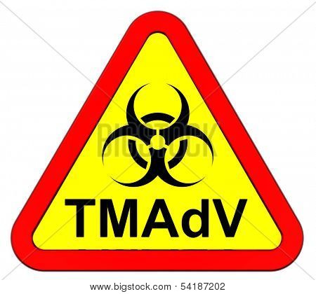 TMAdV virus - warning sign. Computer generated 3D photo rendering.