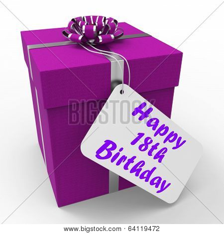 Happy 18Th Birthday Gift Shows Celebrating Eighteen Years