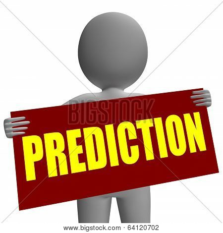 Prediction Sign Character Means Future Forecast And Destiny