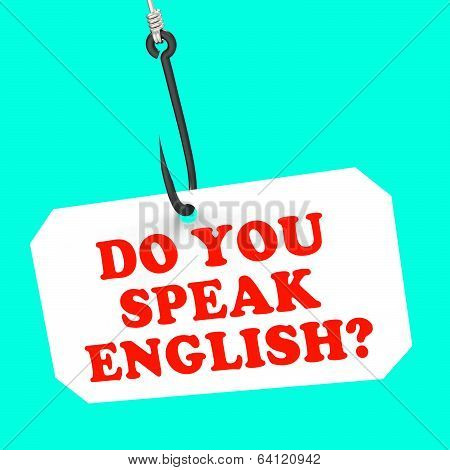 Do You Speak English? On Hook Means Foreign Language Learning
