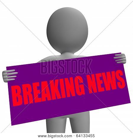 Breaking News Sign Character Means News Update