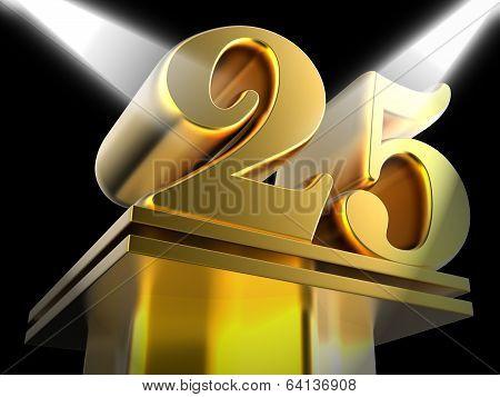 Golden Twenty Five On Pedestal Shows Twenty Fifth Movie Annivers