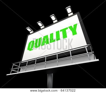 Quality Sign Shows Condition Aspect Or Certified Perfect