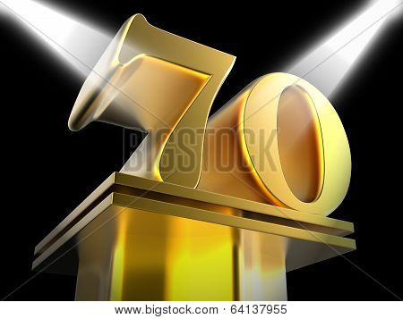 Golden Seventy On Pedestal Means Honourable Mention Or Excellenc