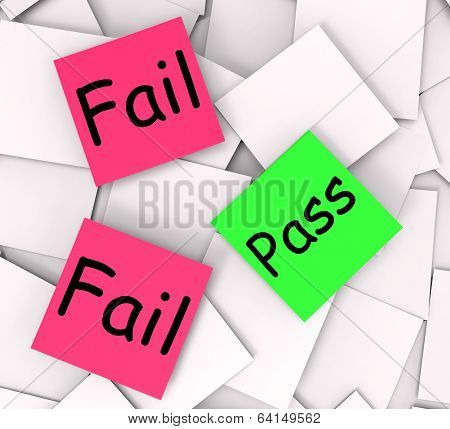 Pass Fail Post-it Notes Mean Certified Or Unsatisfactory