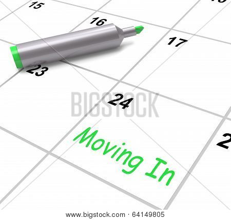 Moving In Calendar Shows New House Or Place Of Residence