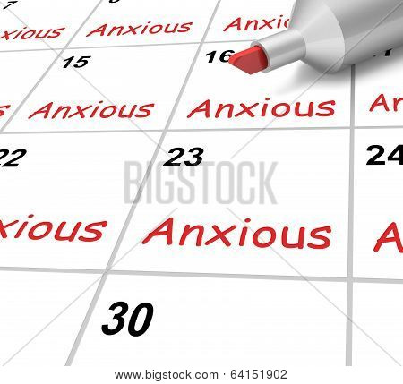 Anxious Calendar Shows Worried Fearful And Concerned