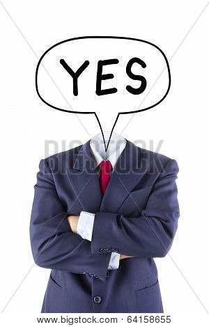Invisible Businessman Say Yes