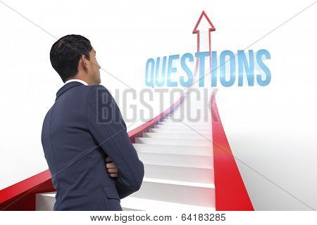 The word questions and unsmiling asian businessman with arms crossed against red arrow with steps graphic