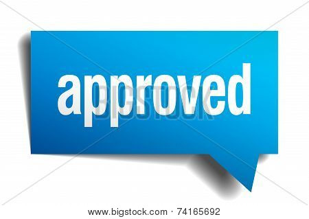 Approved Blue 3D Realistic Paper Speech Bubble