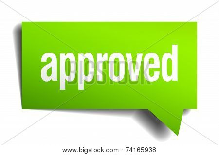 Approved Green 3D Realistic Paper Speech Bubble