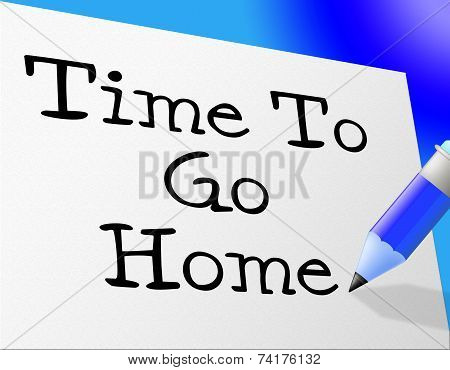 Go Home Means At This Time And Goodbye