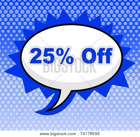 Twenty Five Percent Represents Merchandise Promo And Cheap