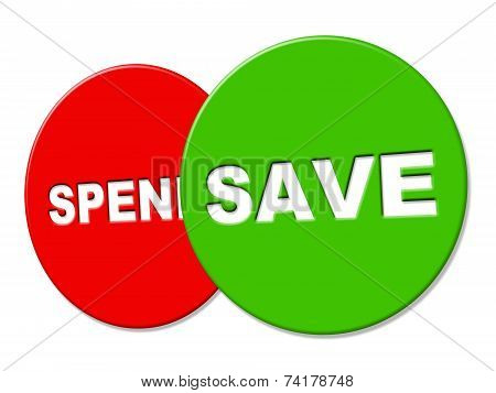 Save Sign Indicates Placard Advertisement And Investment