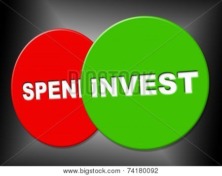 Invest Sign Shows Return On Investment And Display