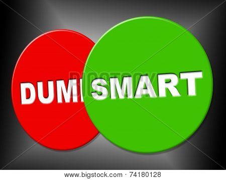 Smart Sign Indicates Intellectual Capacity And Acumen