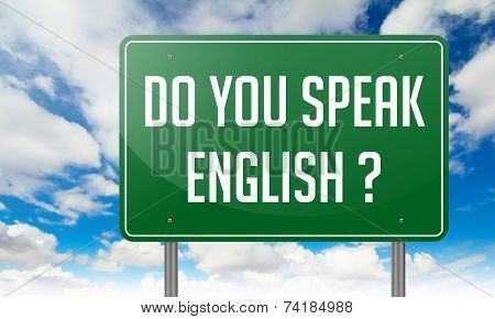 Do You Speak English on Highway Signpost.