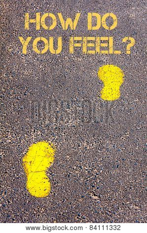 Yellow Footsteps On Sidewalk Towards How Do You Feel Message