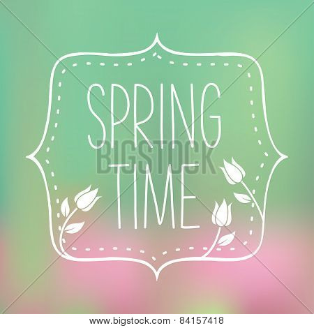 Spring time lettering - Vector Illustration