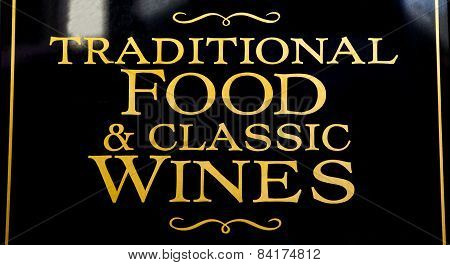 Traditional Food And Classic Wines