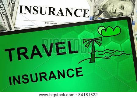 Tablet with Travel insurance online and money.