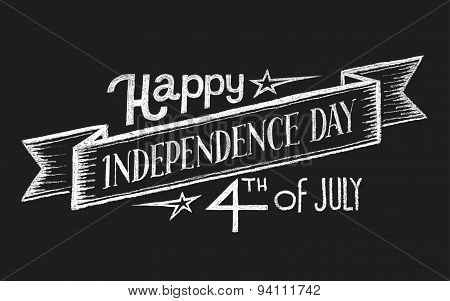 Independence day. Chalk lettering
