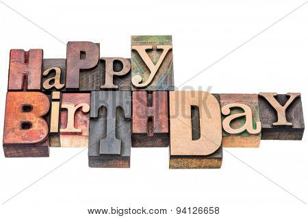 Happy Birthday sign or greeting card - isolated text in vintage mixed letterpress wood type