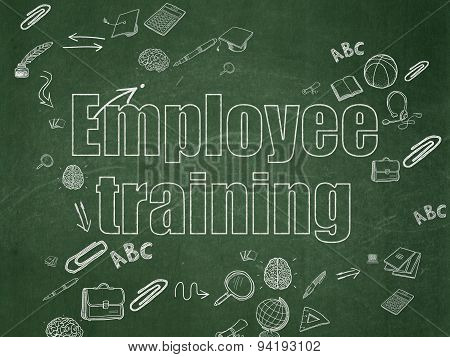 Learning concept: Employee Training on School Board background