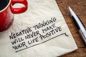 image of positive thought  - negative thinking will never make your life positive  - JPG