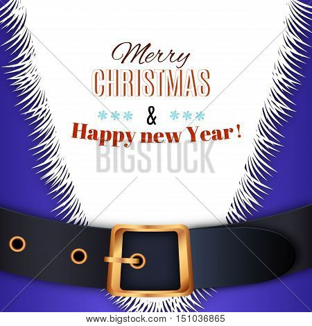 Merry Christmas background. blue Santa Claus suit, leather belt with gold buckle, white beard, concept for greeting or postal card, vector illustration