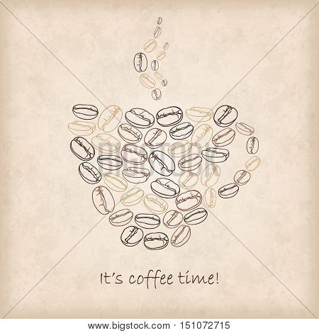 Vector card with cup of coffee made of beans. Shape of cup. It's coffee time. Perfect for packaging menu greetings invitations or announcements