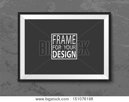 Frame on grunge grey wall. Black photoframe mockup. Modern empty framing for your design. Vector picture frame template for painting drawing poster quote or photo.