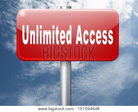 Unlimited access all areas no restrictions VIP membership 3D illustration