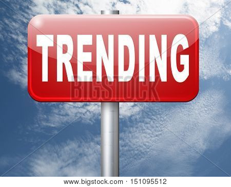 trending now in fashion business latest trends that are popular now, road sign billboard. 3D illustration