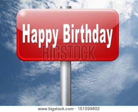 Happy birthday, congratulations and celebrate with a big surprise anniversary party, road sign billboard. 3D illustration
