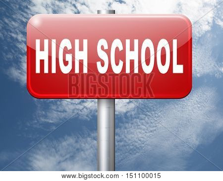High school education choice or search find good education, road sign billboard. 3D illustration