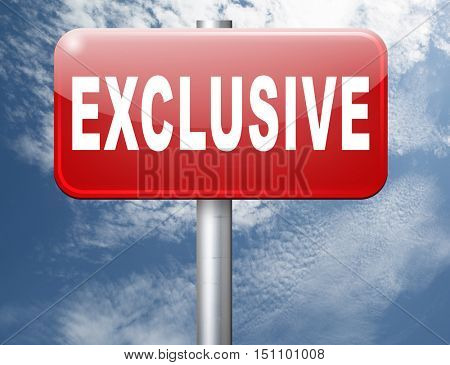 exclusive offer edition or VIP treatment rare high quality product with limited production or exclusivity road sign billboard 3D illustration