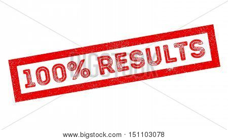 100 Percent Results Rubber Stamp