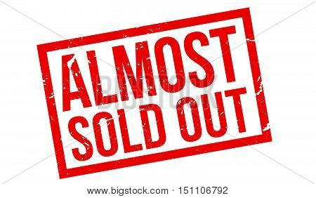 Almost Sold Out Rubber Stamp