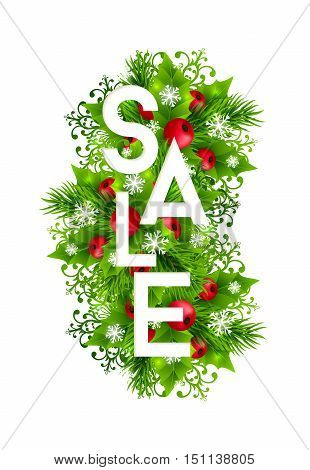 Christmas sale banner with fir branches, holly leaves, red holly berries and glowing snowflakes. Winter holiday poster with decorations and sale text. Vertical vector illustration.