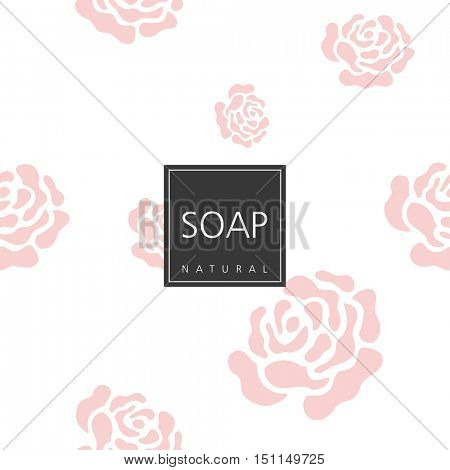 Background for natural handmade soap. Roses background. Cute design element.