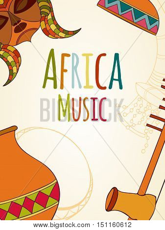 Hand-drawn africa music card Vector illustration. Sketch elements of musical instruments drum, shakers, horn, kora, djembe
